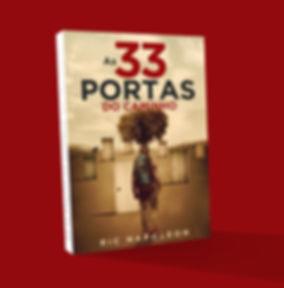 """Livro """"As 33 Portas do Caminho"""" de Ric Napoleon"""