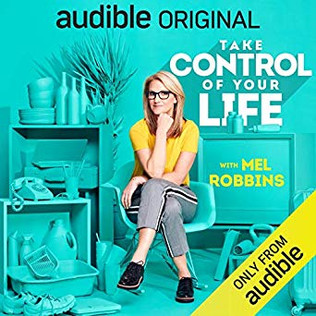 Take Control Of Your Life by Mel Robbins