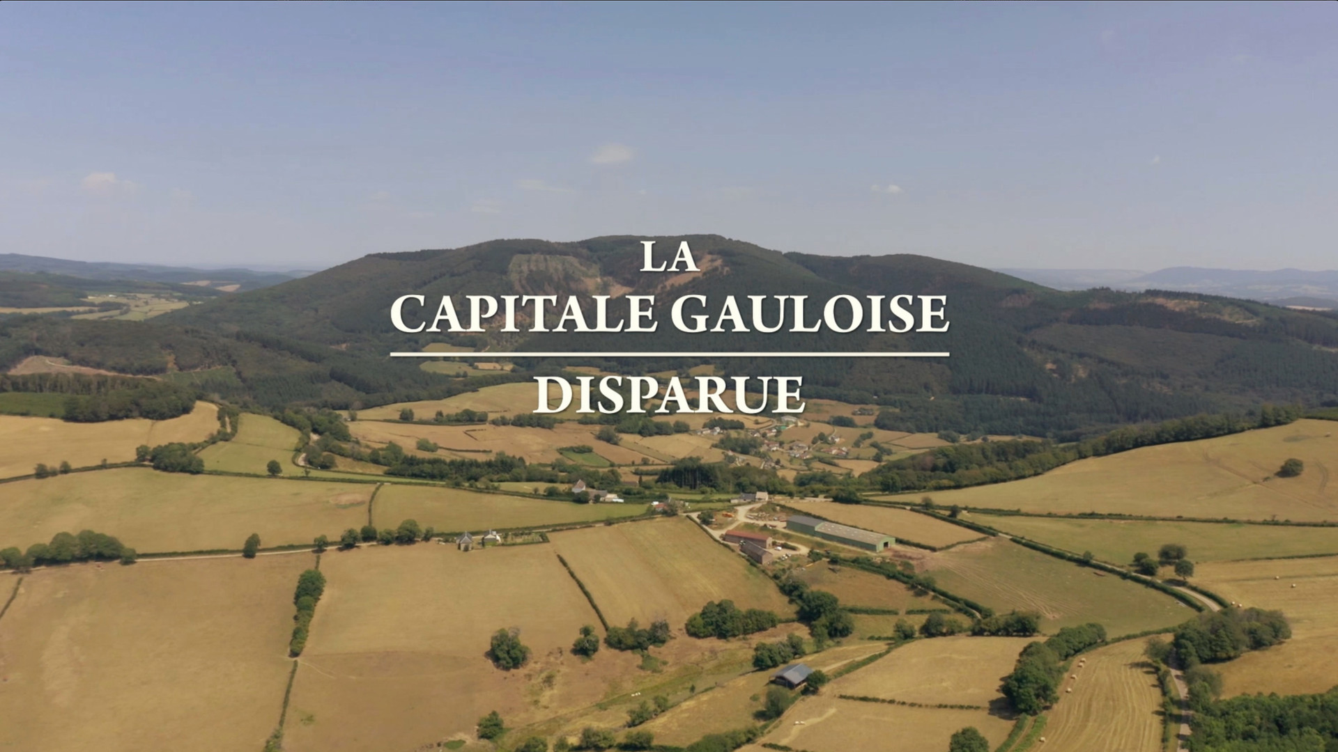 La Capitale Gauloise Disparue • 2020 (52 min)