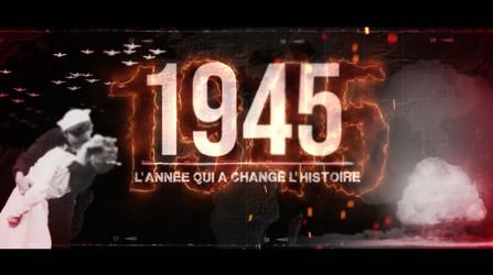 1945, l'Année Qui a Changé l'Histoire • 2020 (80 min)