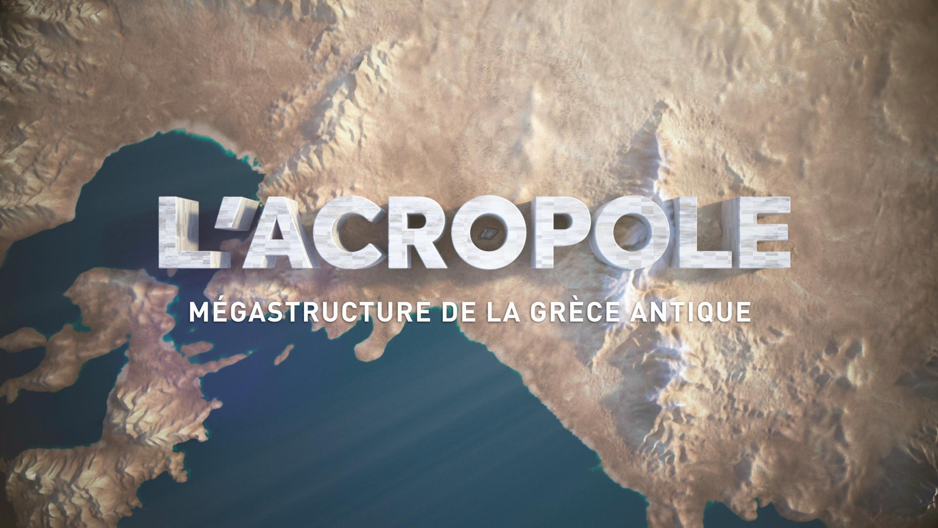 L'Acropole, Mégastructure de la Grèce antique • 2021 (52 min)