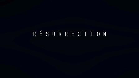 Résurrection • 2012 (52 min)