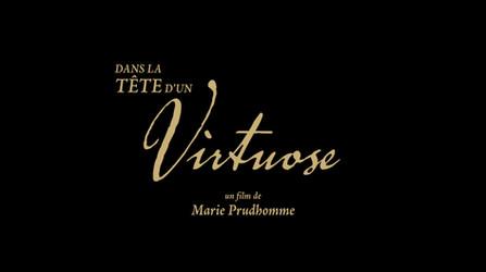 Dans la Tête d'un Virtuose • 2014 (52 min)