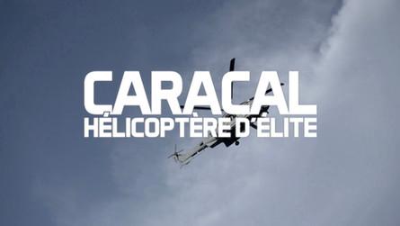 Caracal, Hélicoptère d'élite • 2107 (52 min)