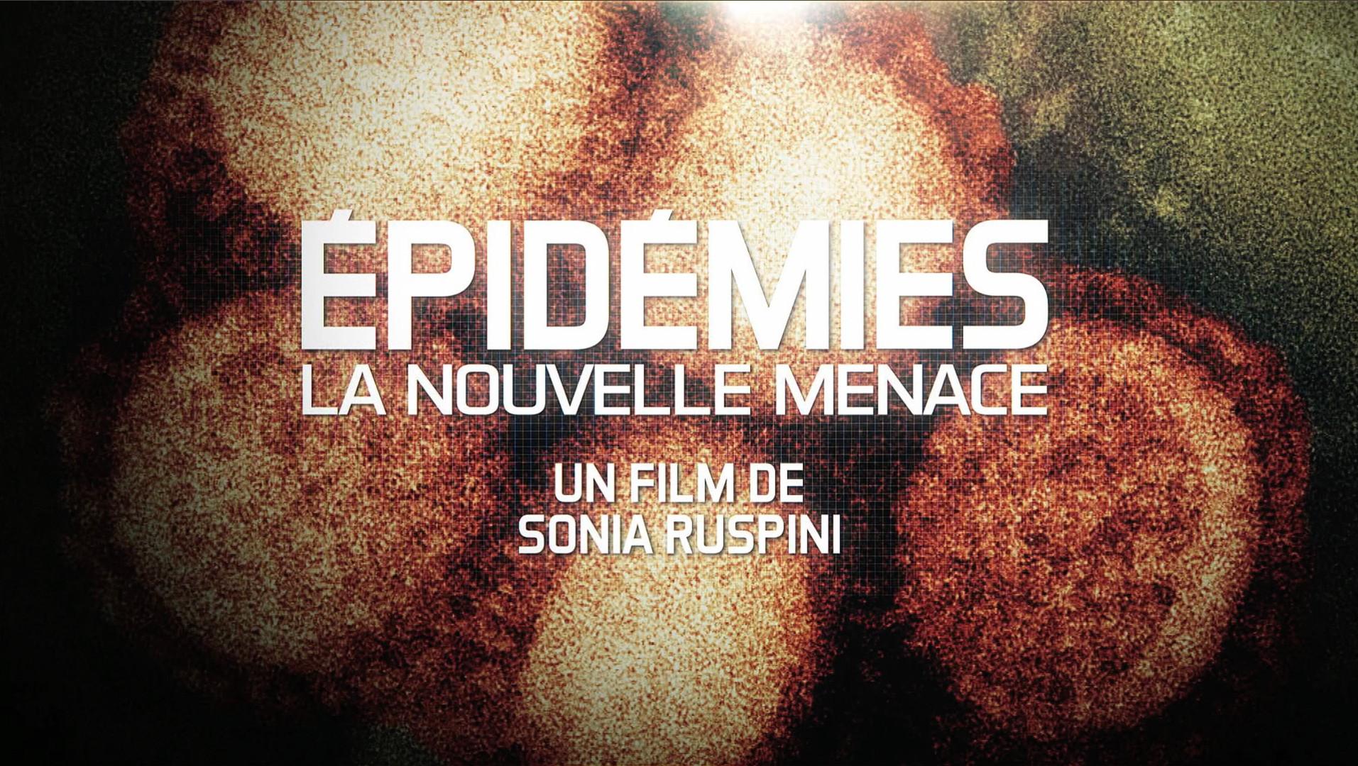 """Le Monde de Demain """"Épidemies"""" • 2013 (10*52 min)"""