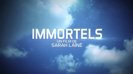 "Le Monde de Demain ""Immortels"" • 2013 (10*52 min)"