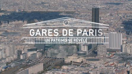 Gares de Paris Un Patrimoine Révélé • 2020 (52 min)