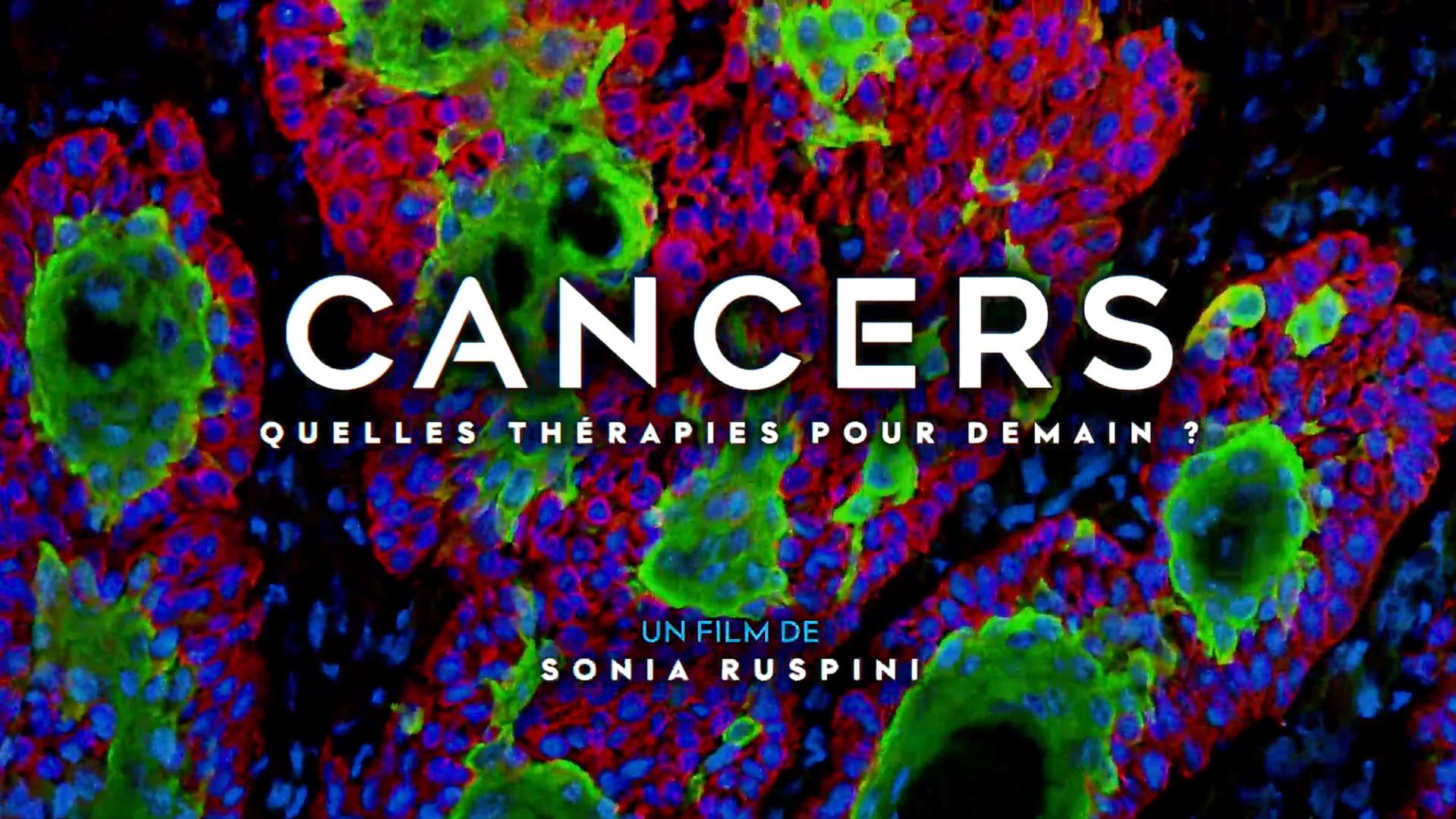 Cancers, quelles thérapies pour demain ? • 2015 (52 min)