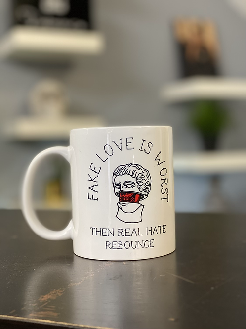 Fake Love or Real Hate cup
