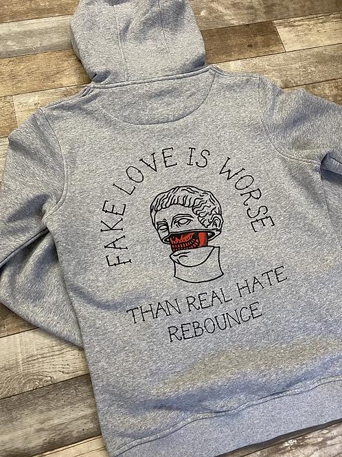 Real Hate or Fake Love zip hoodie grey