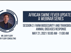 African Swine Fever Updates: A Webinar Series:  Farm Biosecurity: Day to Day and TAD Response