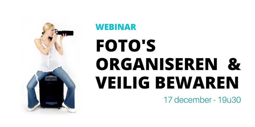 Webinar - Foto's digitaal organiseren en veilig bewaren