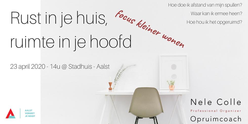 GEANNULEERD - Aalst - focus kleiner wonen - Rust in je huis, ruimte in je hoofd