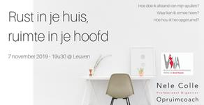 7-11-2019 / 19u30 @ Leuven - Rust in je huis, ruimte in je hoofd