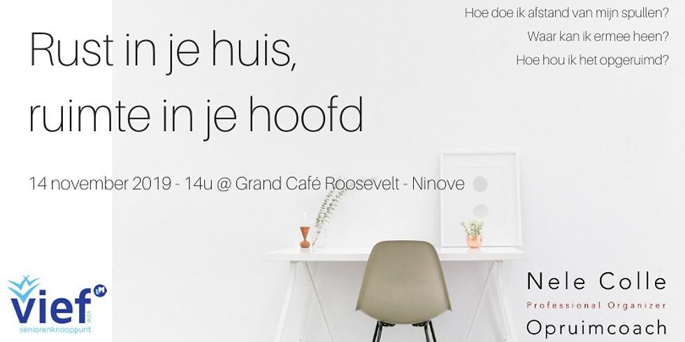 Ninove - Rust in je huis, ruimte in je hoofd