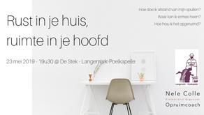 23-5-2019 - 19u30 - Langemark - Rust in je huis, ruimte in je hoofd
