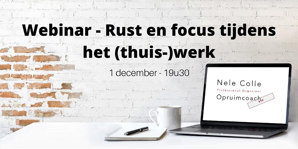 Webinar - Rust en focus tijdens het (thuis-)werk