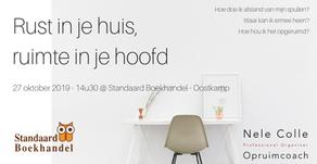 27-10-2019 / 14u30 @ Oostkamp - Rust in je huis, ruimte in je hoofd - volzet