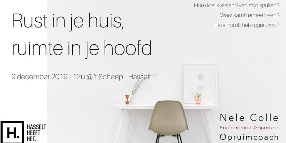 Hasselt - Rust in je huis, ruimte in je hoofd