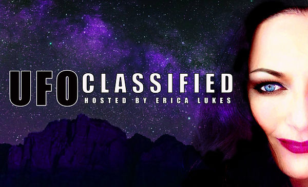 UFO Classified with Erica Lukes