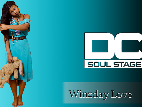 Winzday Love | The D.C Soul Stage [Season 3 : Episode 4]