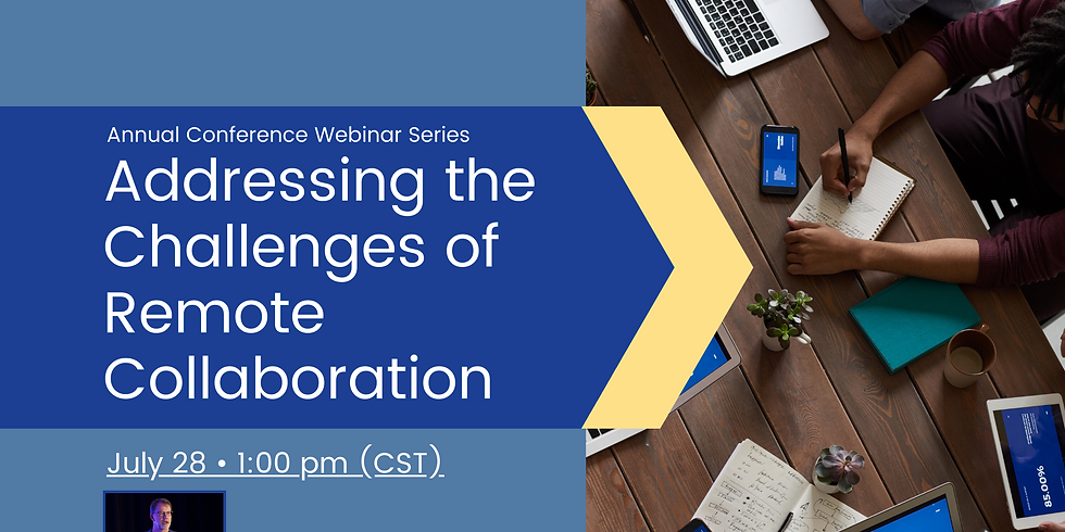 Conference Webinar Series: The Challenges of Remote Collaboration with Rex Miller