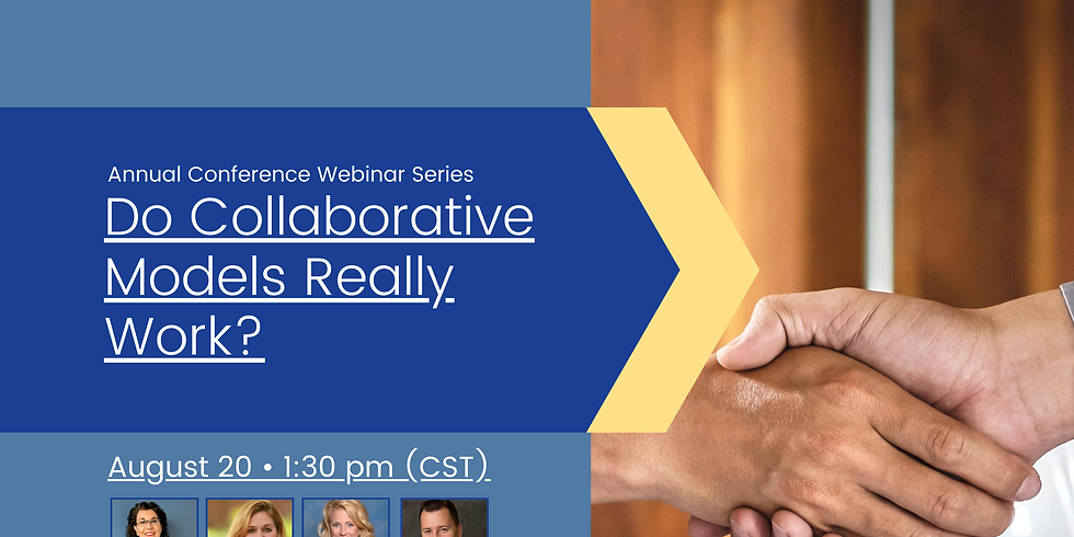Conference Webinar Series: Do Collaborative Models Really Work?