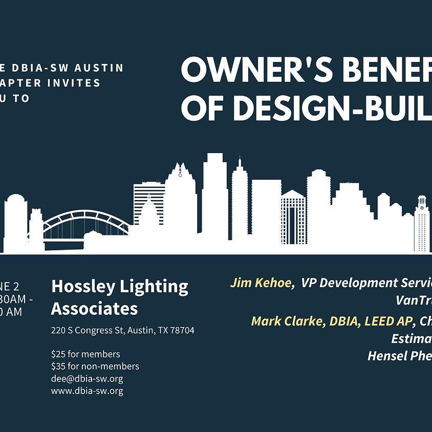 Austin Chapter: Owner's Benefit of Design-Build Delivery