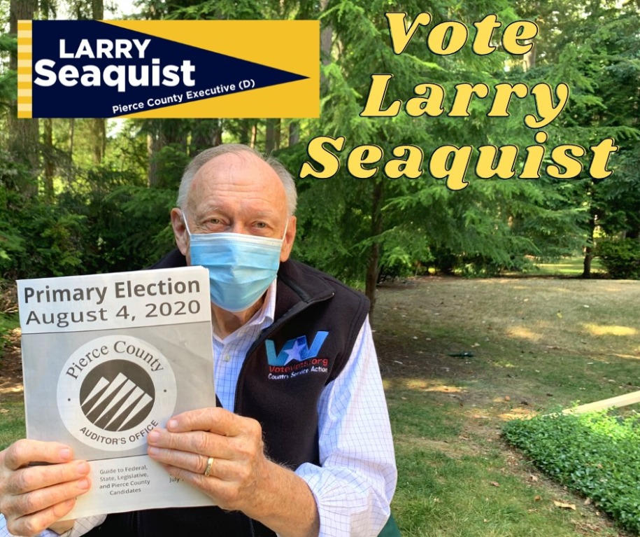 Larry Seaquist for Pierce County Executive