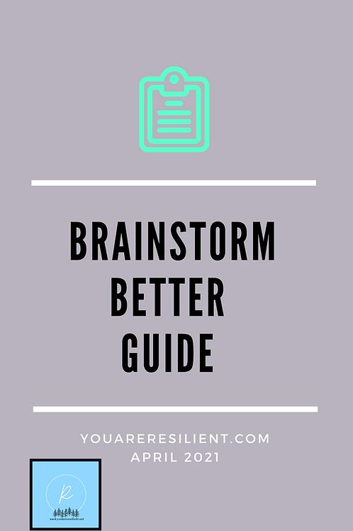 Brainstorm Better Guide