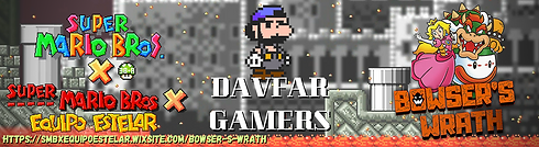 DavFar Gamers - Episodio Bowser's Wrath