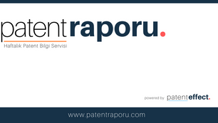 Haftanın Patent Raporu #20