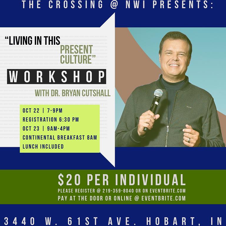 Dr. Bryan Cutshall Workshop