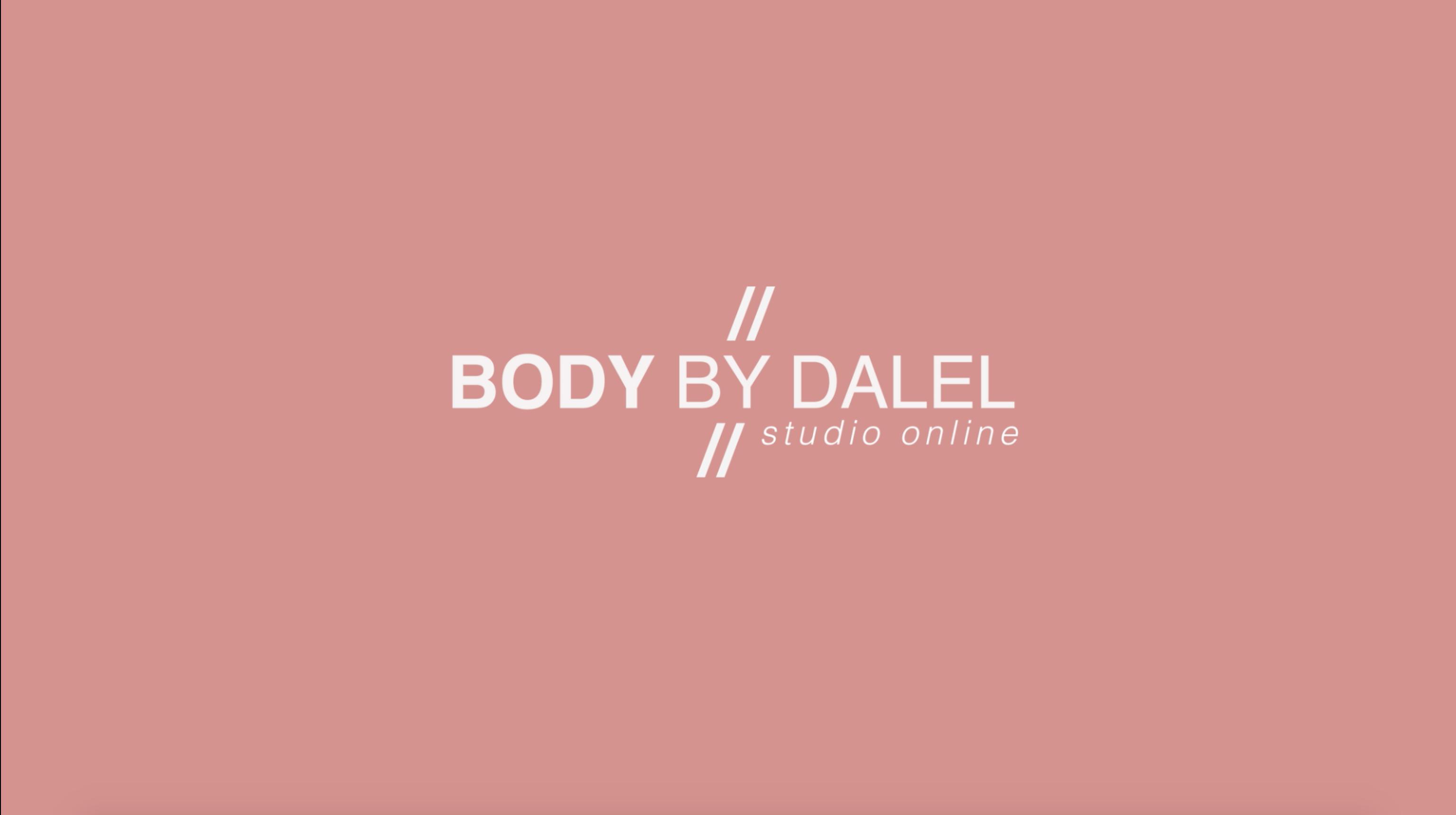 Body by Dalel // All Skill Levels
