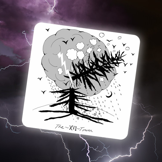 When Lightning Strikes – The Tower, and Necessary Destruction