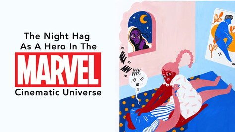 The Night Hag As A Hero In The Marvel Cinematic Universe