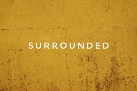 Surrounded