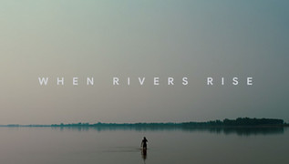 When Rivers Rise