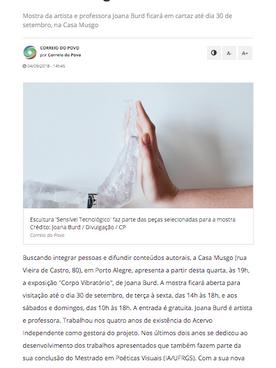 """04.09.2018 Correio do Povo """"Exposição Corpo Vibratório apresenta esculturas tecnológicas em Porto Alegre"""""""