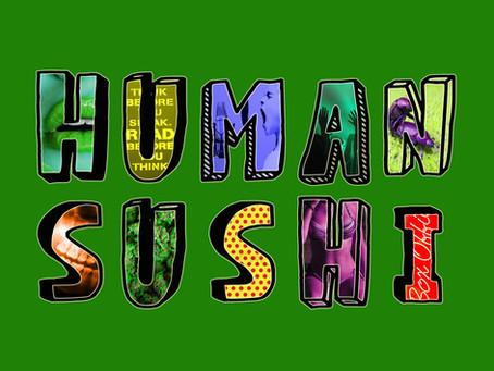 Human Sushi Episode10: English, Do You Speak It? (with D.U.Ivan)