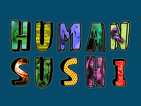Human Sushi Episode 13: To Valentine or Not To Valentine? (with Erica Cruz and Sophia Banda)