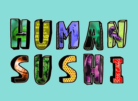 Human Sushi Episode 5: Life After Rap pt. 1 (with Soarse Spoken)