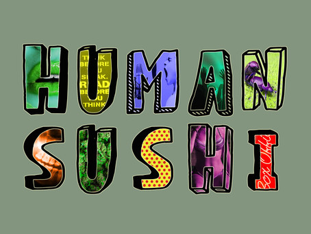 Human Sushi Episode 12: The Evolution of Print (with Struck)