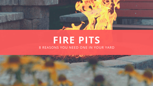 8 Reasons Why You Need a Fire Pit in Your Yard