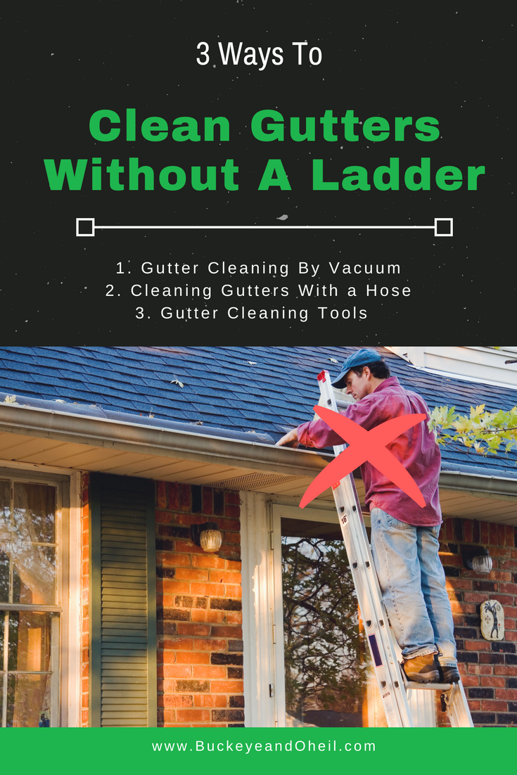 Clean gutters without a ladder using a shop vac, a garden hose, or gutter cleaning tools.