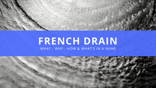 What is a French Drain?