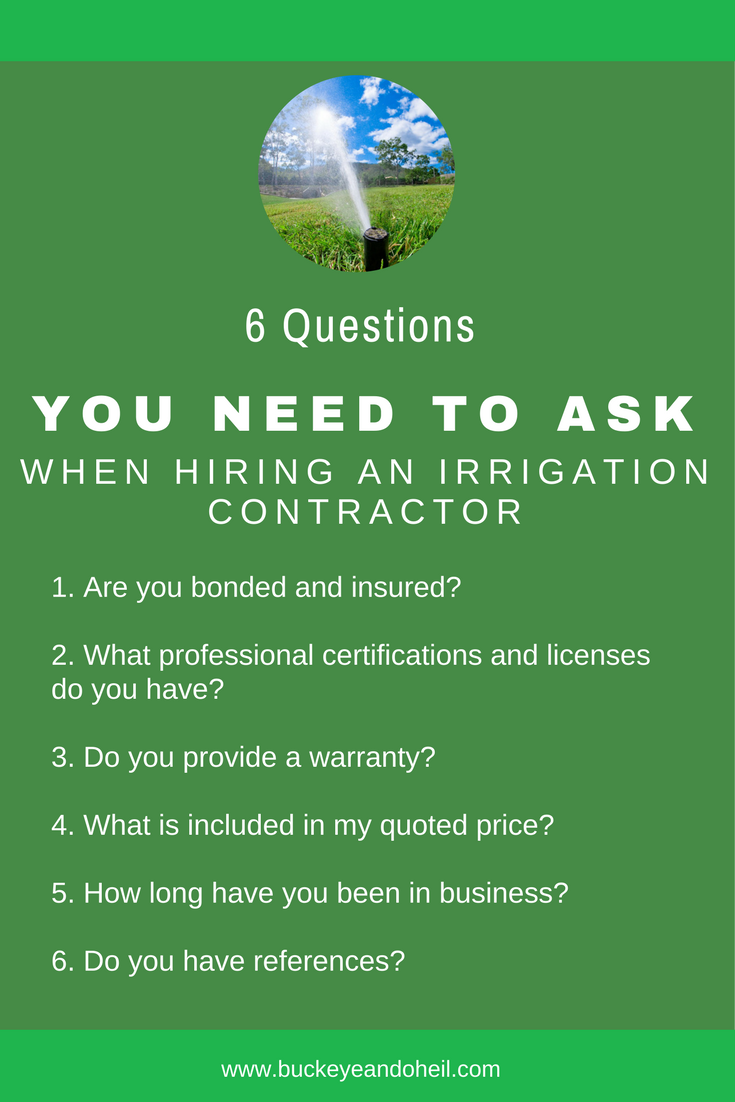 6 questions you need to ask when hiring an irrigation contractor in Dayton, Ohio.