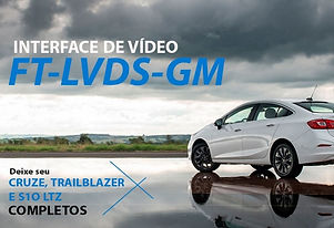 Interface de Desbloqueio de Vídeo MyLink 2 Faaftech FT-LVDS-GM Cruze, S10 e Trailblazer LTZ