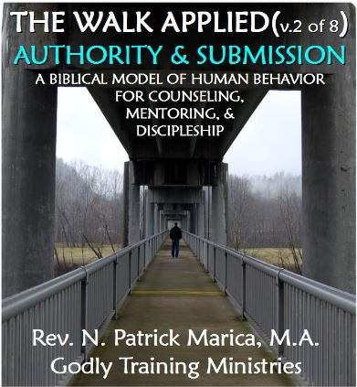 THE BIBLICAL FOUNDATIONS OF BEHAVIOR: UNDERSTANDING GOD'S AUTHORITY & SUBMISSION STRUCTURE