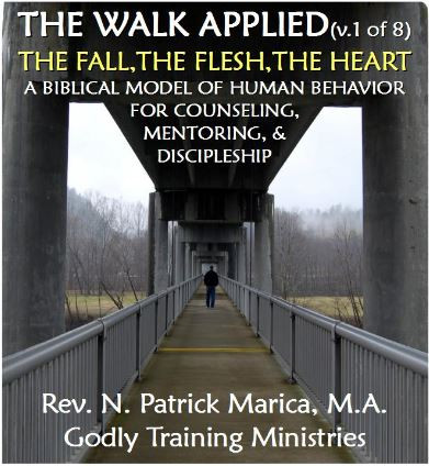 BIBLICAL FOUNDATIONS OF  BEHAVIOR: THE HEART BELIEF SYSTEM
